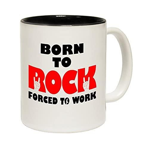 N\A Tazas Born to Rock Obligado a Trabajar Taza de cerámica con Eslogan con Interior Negro Taza de café