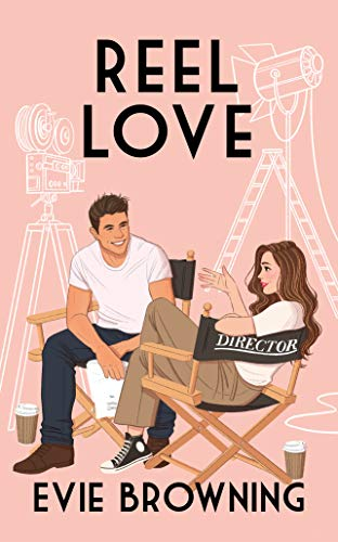 Reel Love: a stand-alone romantic comedy (English Edition)