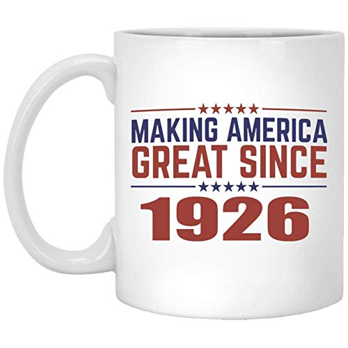 Making America Great Since 1926 Mug