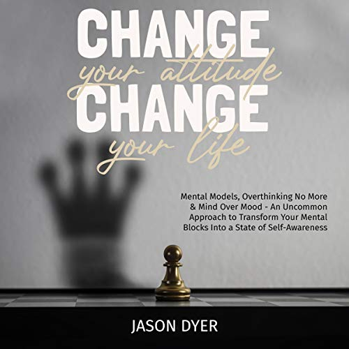 Change Your Attitude, Change Your Life cover art