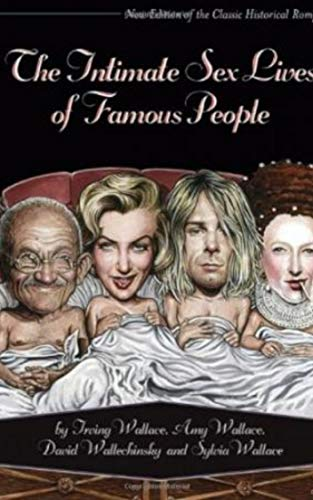 The Intimate Sex Lives of Famous People (English Edition)