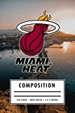 Camping Planner Composition: Miami Heat Notebook American Basketball Notebook - Christmas, Thankgiving Gift Ideas #1