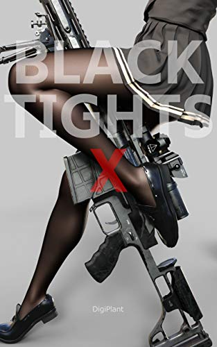 BLACK TIGHTS X (Japanese Edition)