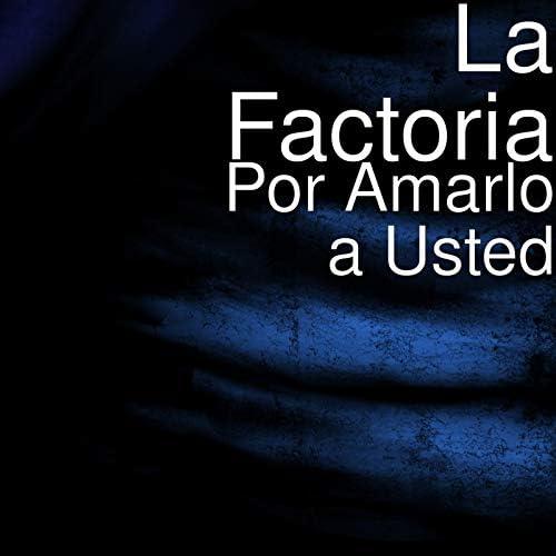 La Factoria