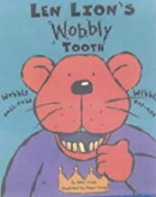 Len Lion's Wobbly Tooth : Wobbly Pull-Tabs, Wibbly Pop-Ups