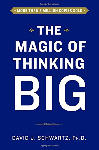 Download The Magic of Thinking Big 1501118218