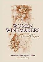 Women Winemakers: Personal Odysseys
