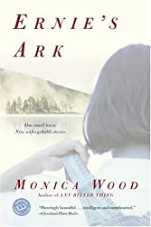 Books Set in Maine: Ernie's Ark by Monica Wood. Visit www.taleway.com to find books from around the world. maine books, maine novels, maine literature, maine fiction, maine authors, best books set in maine, popular books set in maine, books about maine, maine reading challenge, maine reading list, augusta books, portland books, bangor books, maine books to read, books to read before going to maine, novels set in maine, books to read about maine, maine packing list, maine travel, maine history, maine travel books