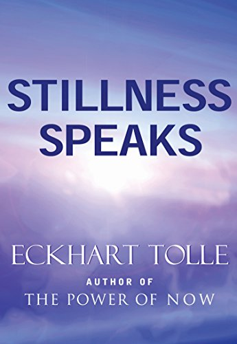 Stillness Speaks (English Edition)