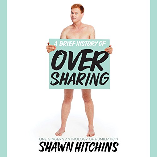 A Brief History of Oversharing copertina