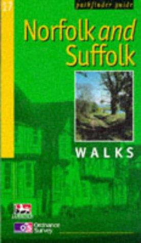 Norfolk and Suffolk Walks (Ordnance Survey Pathfinder Guides)