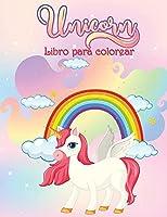 Libro para Colorear de Unicornios: Libro de actividades para niños