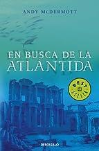 En busca de la Atlántida (BEST SELLER) (Spanish Edition)