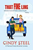 That Fine Line: An Enemies to Lover's Small Town Romance (A Pride and Pranks Romance)