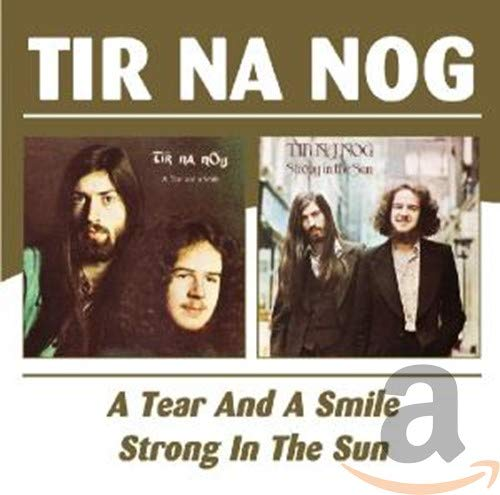 Tear and A Smile/Strong In The Sun