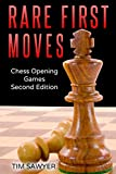 Rare First Moves: Chess Opening Games - Second Edition-Sawyer, Tim