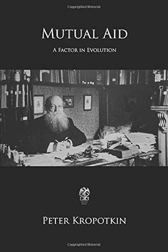 新鮮な句読点チームMutual Aid: A Factor of Evolution