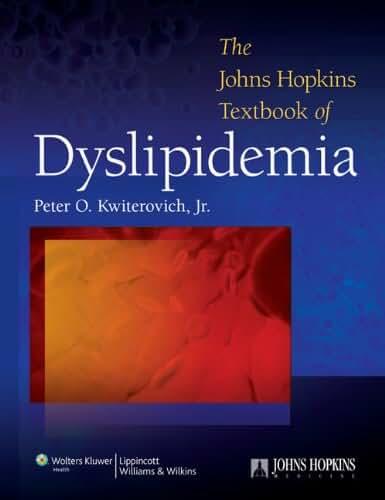 The Johns Hopkins University Textbook of Dyslipidemia