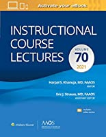 Instructional Course Lectures: Volume 70 Print + Ebook with Multimedia (AAOS - American Academy of Orthopaedic Surgeons)