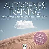 Autogenes Training: Nachhaltige Entspannung und gesunder Schlaf