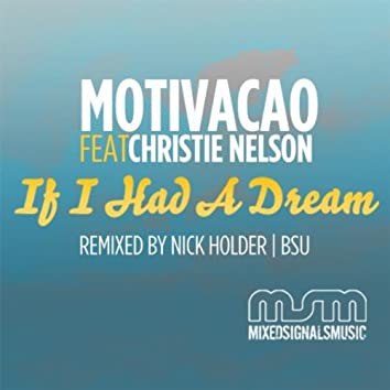 If i Had a Dream