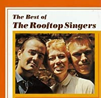 Best of the Rooftop Singers by Rooftop Singers