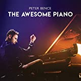 Peter Bence: The Awesome Piano