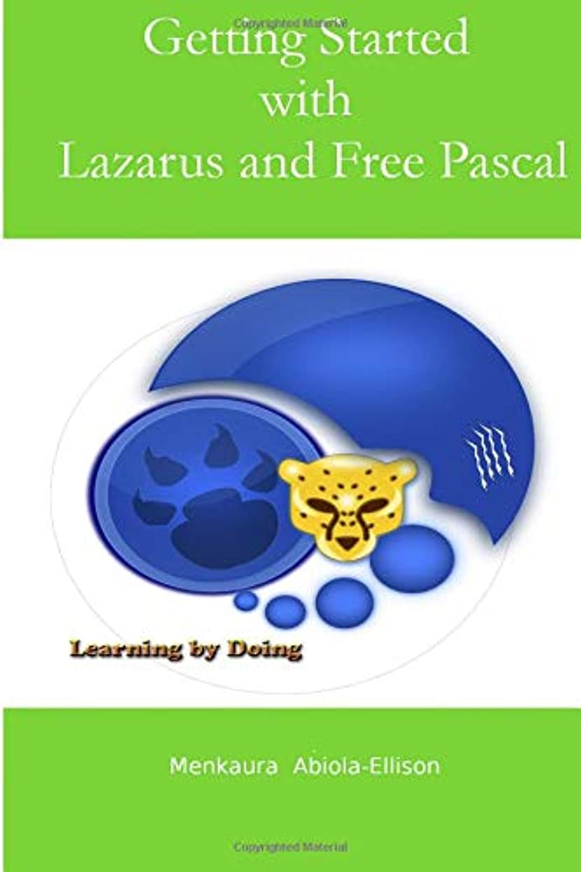 禁止追加ファッションGetting Started with Lazarus and Free Pascal: A beginners and intermediate guide to Free Pascal using Lazarus IDE