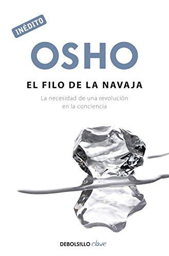 El filo navaja OSHO habla tú tú: La necesidad