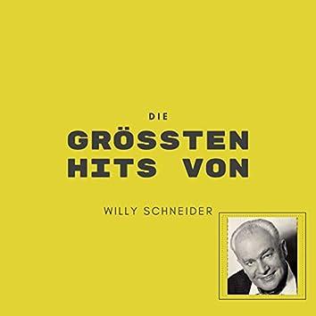 Die größten Hits von Willy Schneider