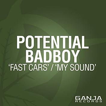 Fast Cars / My Sound