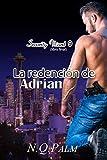 La redención de Adrian (Security Ward)
