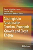 Strategies in Sustainable Tourism, Economic Growth and Clean Energy