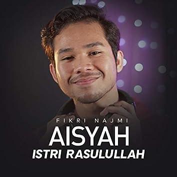 Aisyah Istri Rasulullah (Indonesian Version)