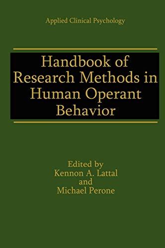 Handbook of Research Methods in Human Operant Behavior (Nato Science Series B:)