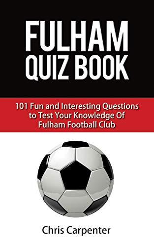 Fulham FC Quiz Book: 2020/21 Edition