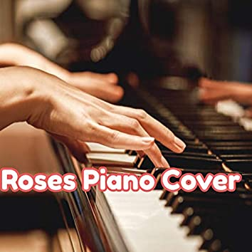 Roses Piano Cover