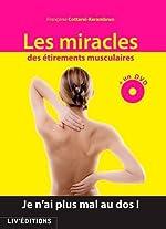 Les miracles des étirements musculaires de Françoise Cottarel-Kerambrun