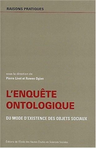 L'enquête ontologique, du mode de l'existence des objets sociaux