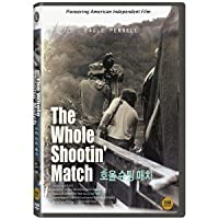 THE WHOLE SHOOTIN。ッ MATCH (Region code : all) (Korea Edition)
