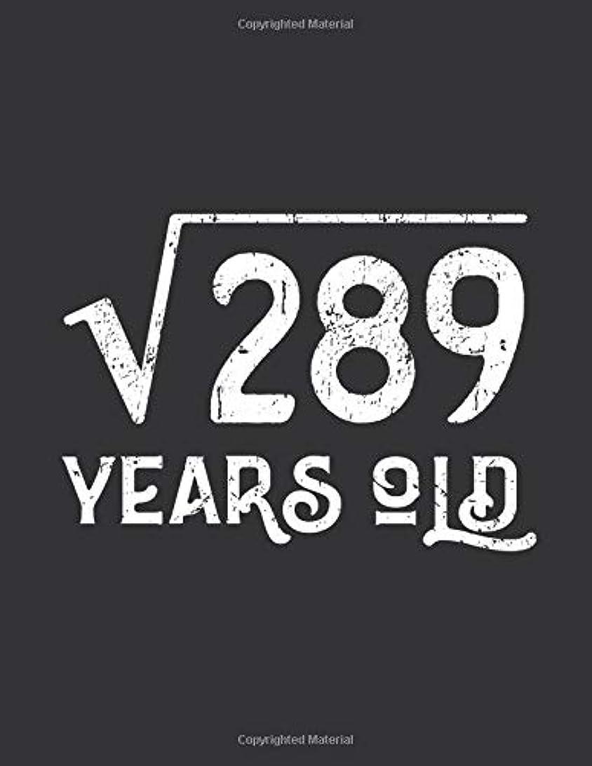 シャットピークセミナーNotebook: Square Root of 289: 17 Years Old 17th Birthday Journal & Doodle Diary; 120 Dot Grid Pages for Writing and Drawing - 8.5x11 in.