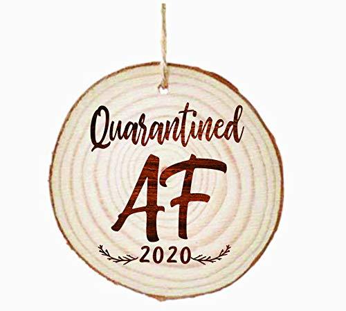 Quarantined AF Funny 2020 Tree Bark Engraved Christmas Ornament