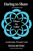 Daring to Share: Chaos to Calm