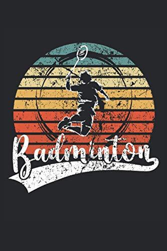 Badminton: Cuaderno rayado, cuaderno, diario, ToDo, cuaderno de ejercicios, libro de cuentos, cuaderno de escritura (15. 24 x 22. 86 cm; A5) 120 ... de bádminton club de bádminton equipo.