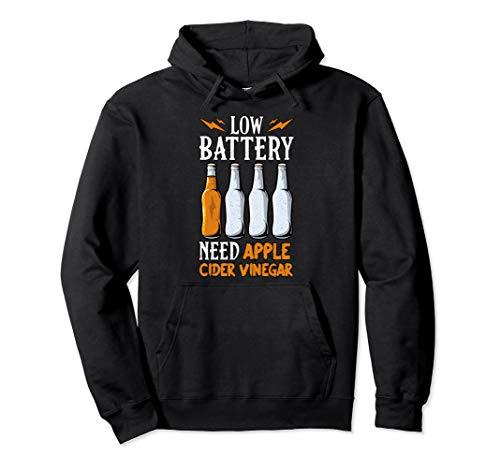 Apple Cider Vinegar - Low Battery Need Apple Cider Vinegar Pullover Hoodie