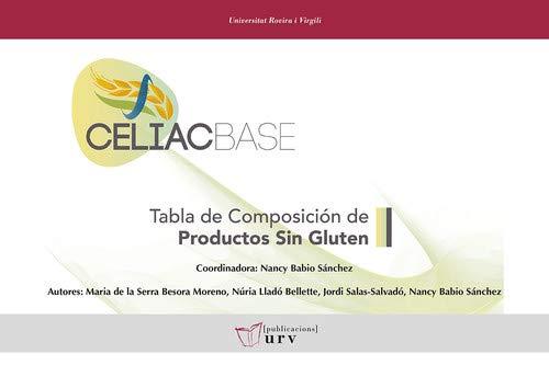 CELIACBASE. Tabla de composición de productos sin gluten (Altres títols)