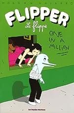 Flipper le flippé 2 - One in a Million de Morgan Navarro