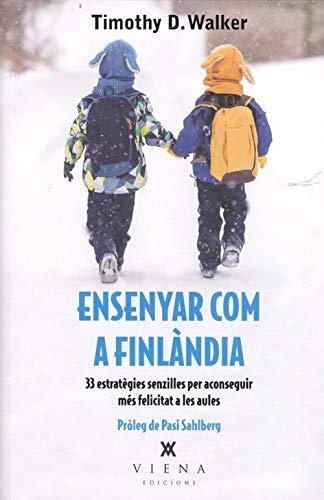 Ensenyar Com A Finlàndia: 33 estratègies senzilles per