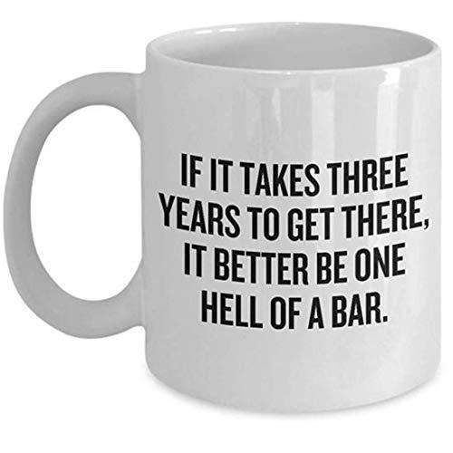 Taza divertida de abogado - Regalo de estudiante de derecho - Es mejor ser un infierno de bar - Paralegal, legal, presente de la escuela de derecho