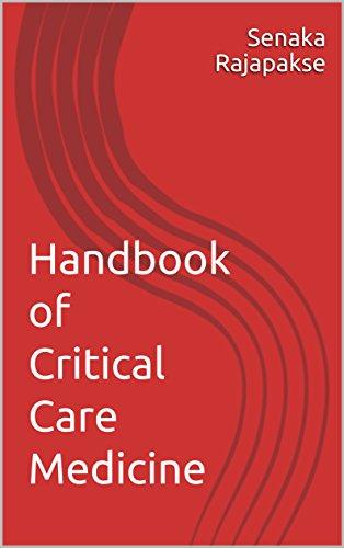 Handbook of Critical Care Medicine (English Edition)